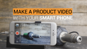 How to make a stunning product promotional video using your smart phone