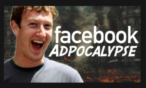 FACEBOOK ADPOCALYPSE – BIG CHANGES TO FACEBOOK FOR BUSINESSES
